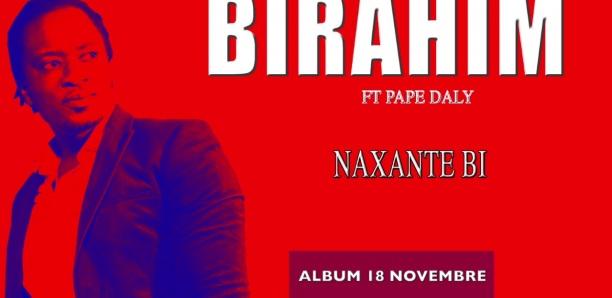 Découvrez le Nouveau single de Birahim